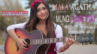 Mala Agatha - Mung I Love You [OFFICIAL]