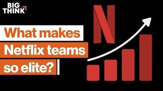 Learn the Netflix model of high-performing teams | Erin Meyer | Big Think