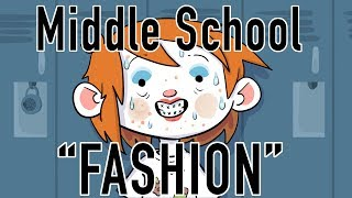 "Middle school ""fashion"""