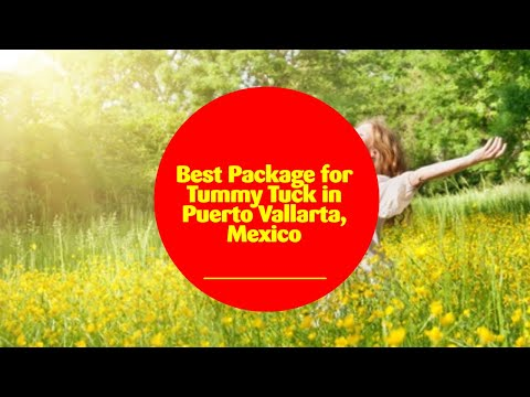 Best-Package-for-Tummy-Tuck-in-Puerto-Vallarta-Mexico