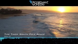 Manu Lei - Tide Times (South Pole Remix) [Music Video] [Elliptical Sun Melodies]