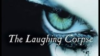 Laughing Corpse CH. 1