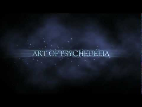 Art of Psychedelia - Chapter 4 (HD 1080p).mov