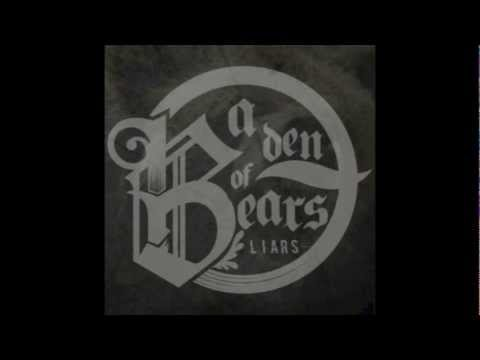 A Den Of Bears - Moral Distortion