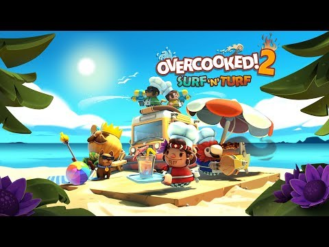 Overcooked! 2 - Surf 'n' Turf - Launch Trailer (Steam, Nintendo Switch, PlayStation 4, Xbox One) thumbnail