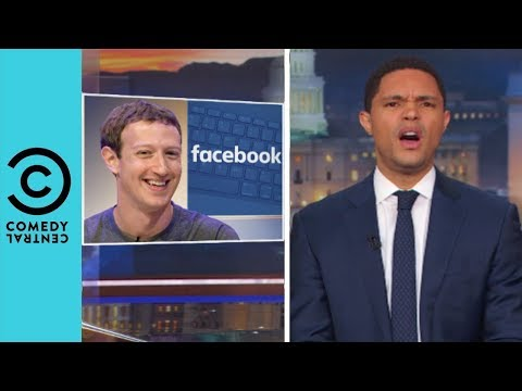Did Donald Trump Hack Your Facebook? | The Daily Show With Trevor Noah