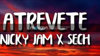 Atrévete   Nicky Jam X Sech  Video Oficial