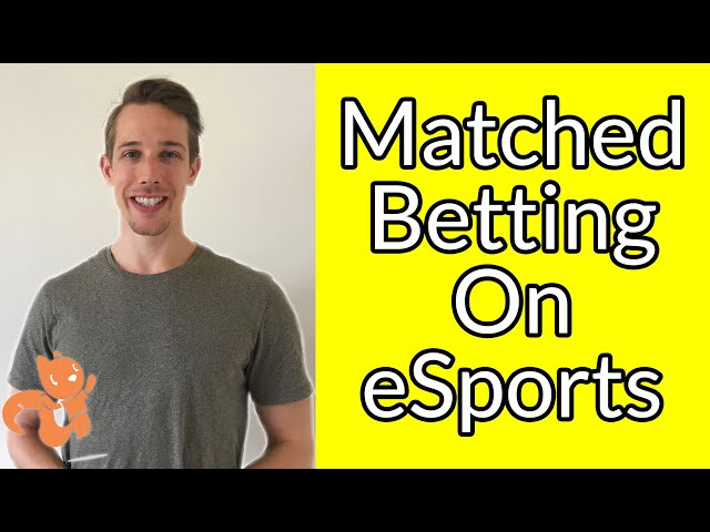 Matched Betting On eSports!