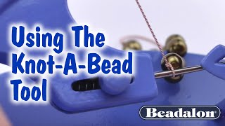 Using The Knot-A-Bead Tool