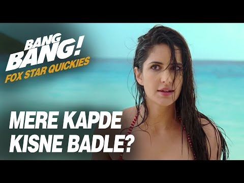 Download Fox Star Quickies : Bang Bang - Mere Kapde Kisne Badli? HD Video