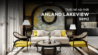 Thiết kế nội thất - Anland LakeView 98m2 - Phong cách Indochine