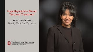 Hypothyroidism blood test and treatment | Ohio State Medical Center