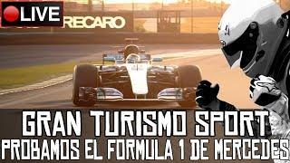 Gran Turismo Sport || Probamos el Formula 1 de Mercedes (nuevo coche) || LIVE