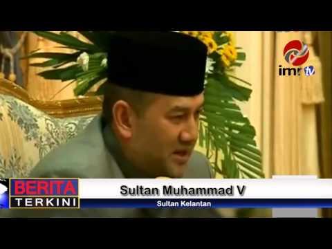 Berita Terkini  : Kerajaan Kelantan Dan Pusat Perlu Kerjasama : Sultan Muhammad V