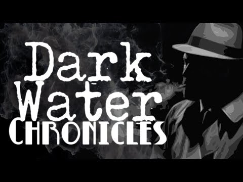 """Dark Water Chronicles: A Brave New World"" 