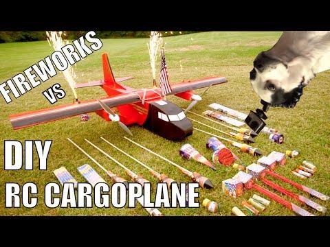 FIREWORKS VS DIY RC CARGOPLANE!!!