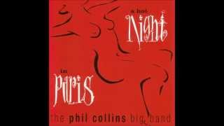 Against All Odds - Phil Collins Big Band - A Hot Night in Paris