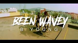 B Young   Been Wavey [ Dance Video ]