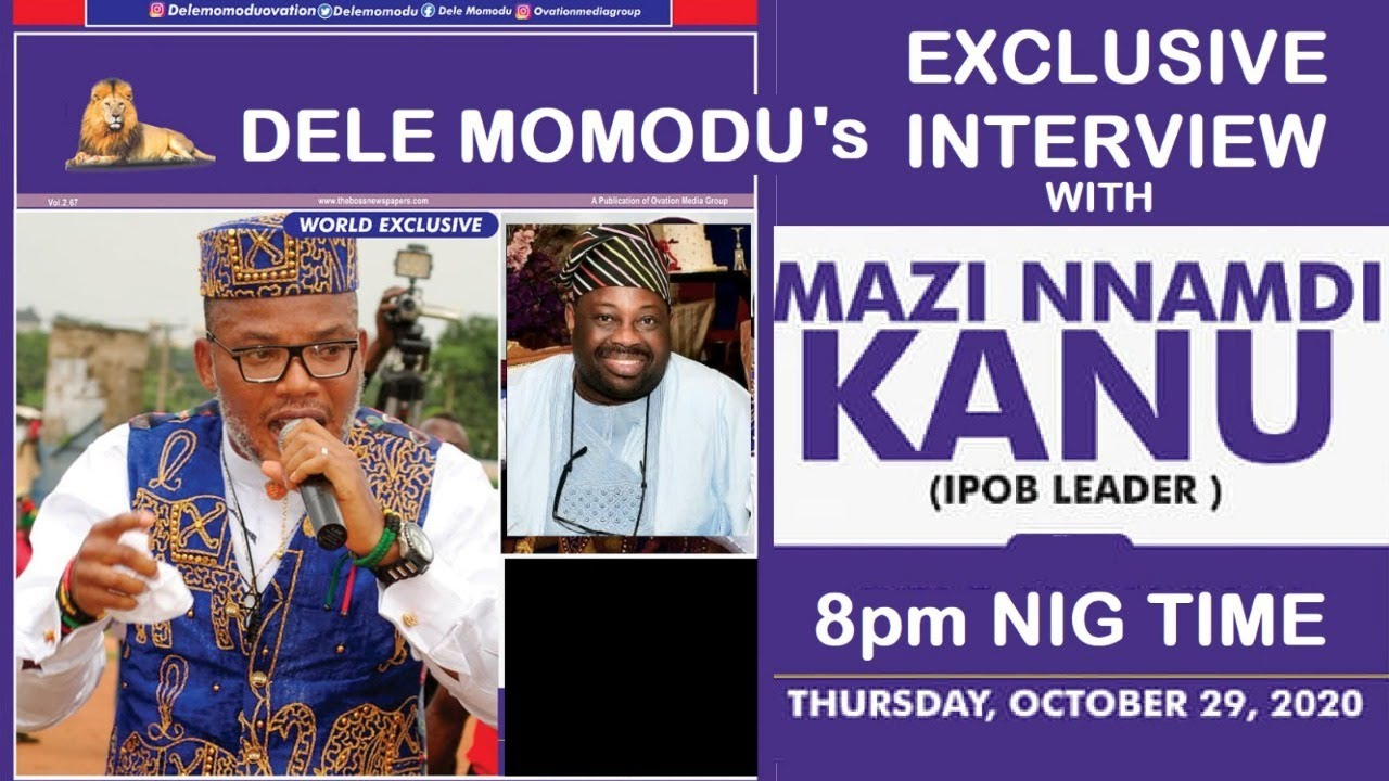 Watch Dele Momodu Interviews Nnamdi Kanu