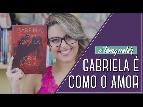 GABRIELA, CRAVO E CANELA, DE JORGE AMADO (TEMQUELER #13)