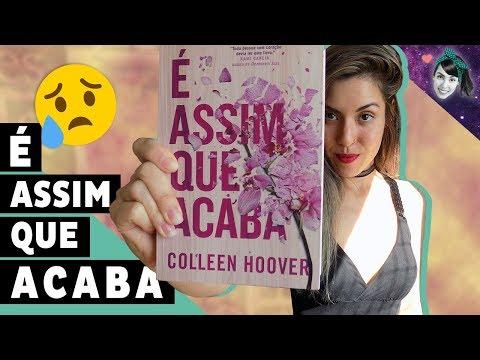 Vamos falar de relacionamento abusivo?... É Assim Que Acaba, de Colleen Hoover | Resenha | Livro Lab