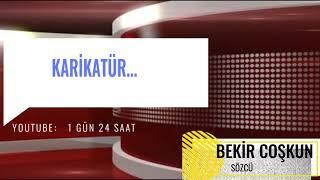 BEKİR COŞKUN - KARİKATÜR - SÖZCÜ