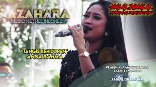 TANGIS KEHIDUPAN ANISA RAHMA - AZAHARA PEMUDA KL RAYA 2017