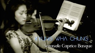 Kyung Wha Chung plays Sarasate Caprice Basque Op.24