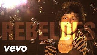 Rebeldes - Nada Pode Nos Parar