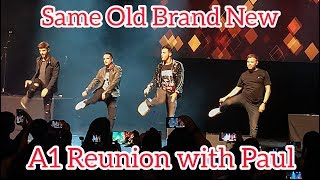 """A1 - """"Same Old Brand New You"""" - Reunion Concert with Paul"""