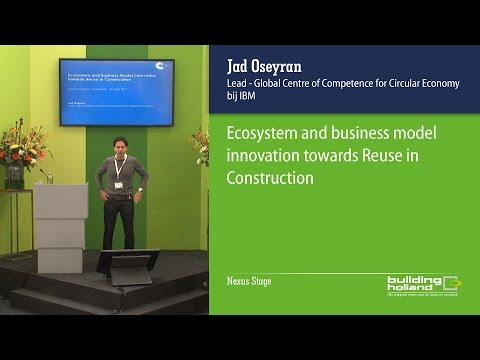 Ecosystem and business model innovation towards Reuse in Construction - Jad Oseyran