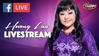 Hương Lan - Nhạc Chọn Lọc Trích từ Livestream