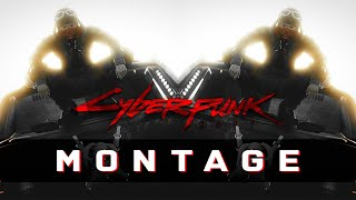 Cyberpunk 2077 Montage 3 - Hammer Time