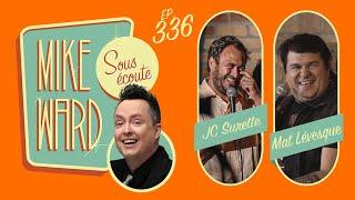 #336 - Mat Lévesque et JC Surette