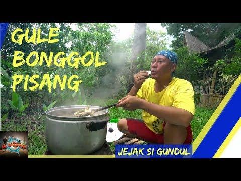 GULE BONGGOL PISANG | JEJAK SI GUNDUL (25/01/18) 2-3