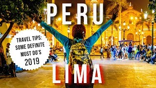 We Traveled to LIMA, PERU | Interesting Things To Do &  See and What We Learned