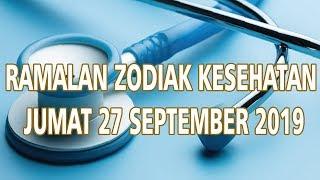 Ramalan Zodiak Kesehatan Jumat 27 September 2019