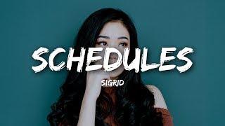 Sigrid - Schedules (Lyrics)