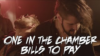 One In The Chamber - Bills To Pay