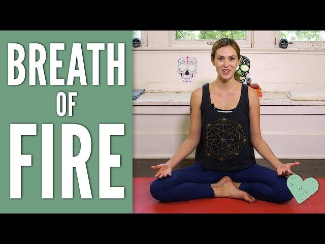 Breath of Fire – Pranayama Series