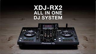 Pioneer DJ XDJ-RX2 All-in-one Professional DJ System | IDJNOW