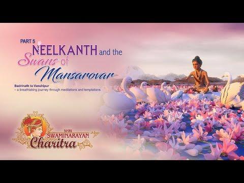Neelkanth and the Swans of Mansarovar: Swaminarayan Charitra: Part 5 (Hindi)