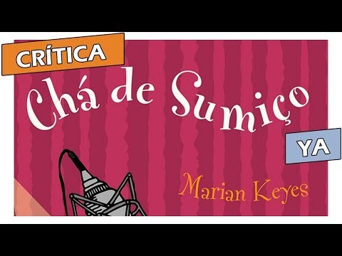 Crítica: Chá de Sumiço, de Marian Keyes