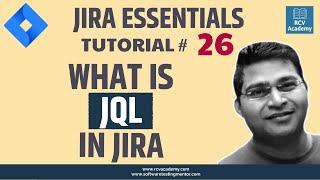 JIRA Tutorial #26 - Introduction to JQL | Advanced Search in JIRA