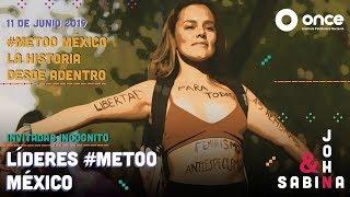 John y Sabina - #MeToo México, la historia desde adentro (Ixchel Cisneros y Estefanía Camacho)