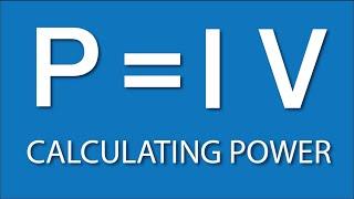 Calculating Power: Electronics Basics 4