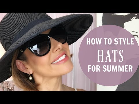 HOW TO STYLE A HAT FOR THE SUMMER