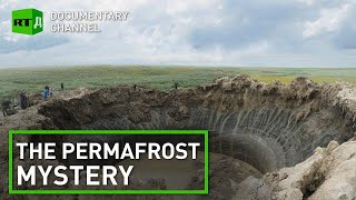 The Permafrost Mystery: scientists explore giant Yamal Sinkhole