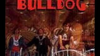 Bulldog - La Vida