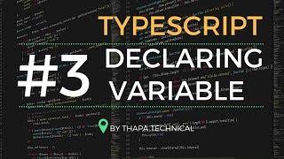 Typescript Tutorial for Beginners in Hindi #3: Variable Declaration in Typescript in Hindi